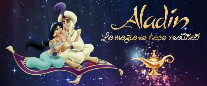 Aladin, la magia se hace realidad