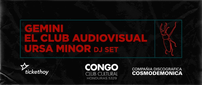 Gemini + El Club Audiovisual + Ursa Minor Dj set